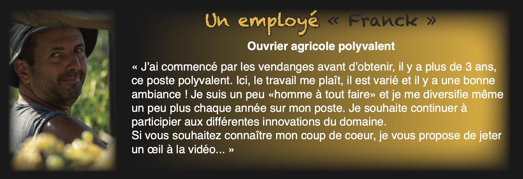 Franck – ouvrier agricole polyvalent