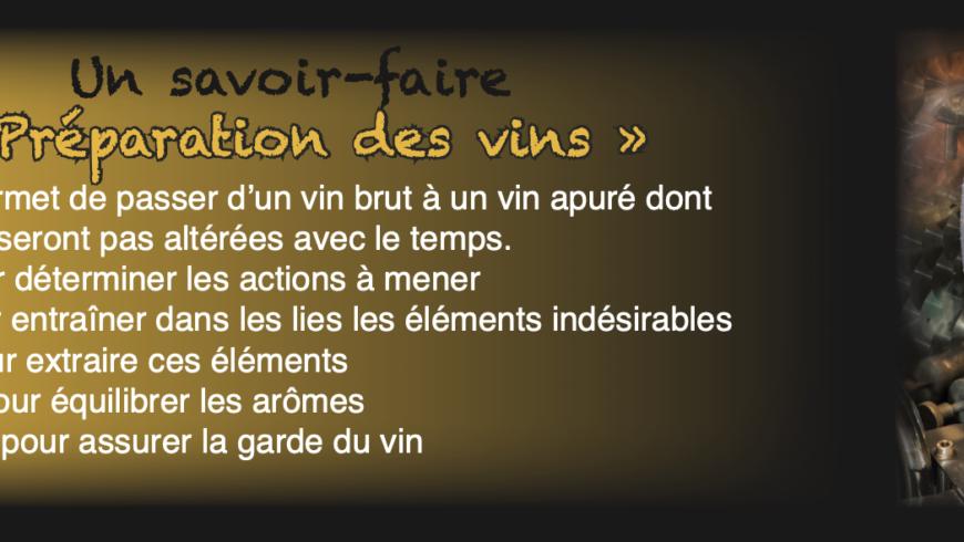 La préparation des vins